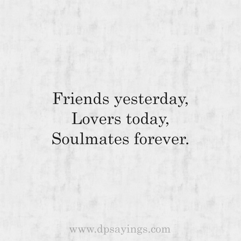 Cute Soulmate Quotes And Sayings For Him And Her 24