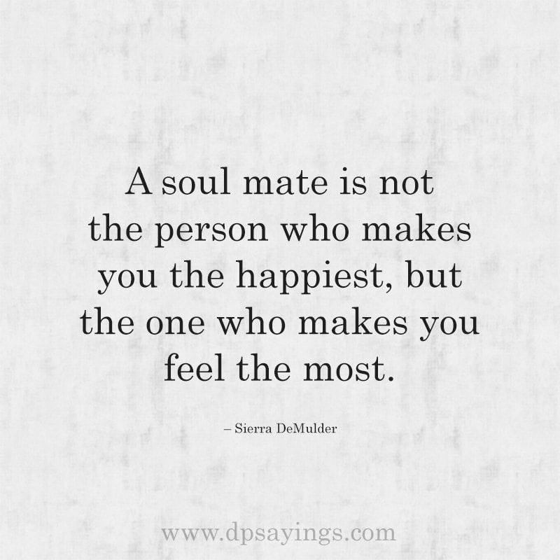 Cute Soulmate Quotes And Sayings For Him And Her 28