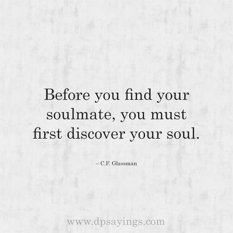 Cute Soulmate Quotes And Sayings For Him And Her 36