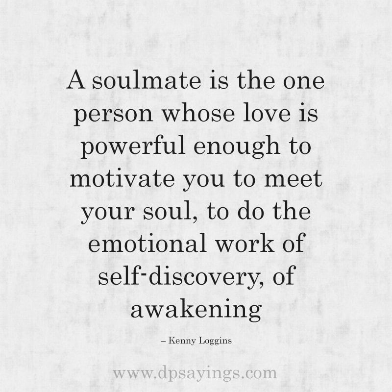 Cute Soulmate Quotes And Sayings For Him And Her 48