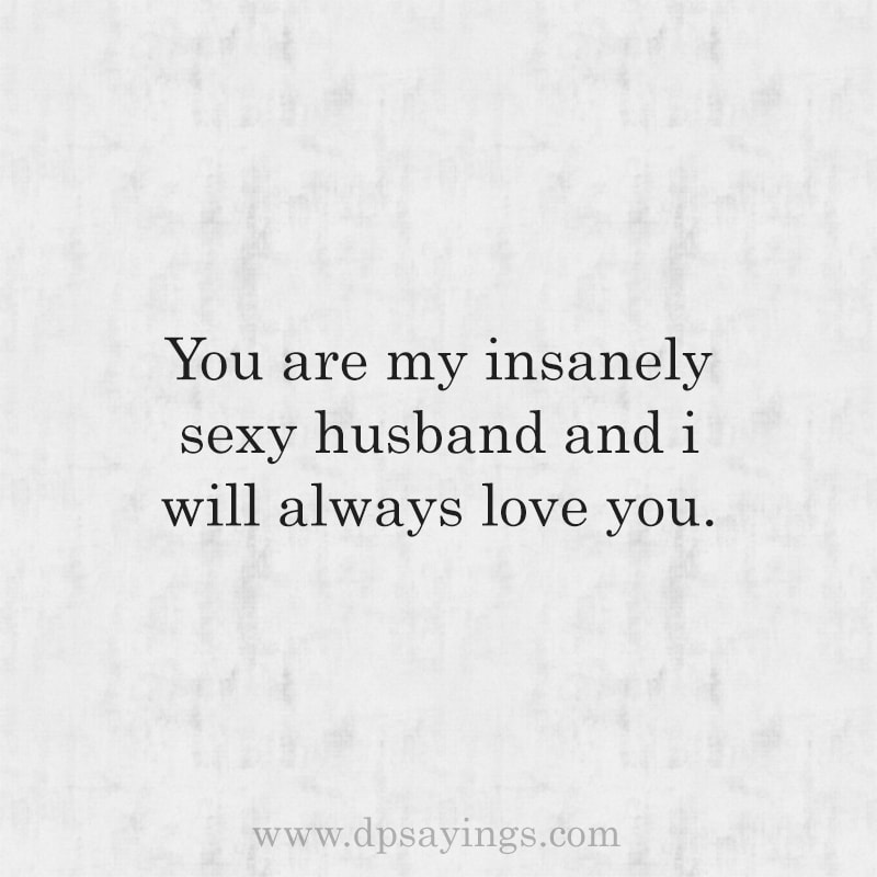 I Love My Husband Quotes And Sayings 24