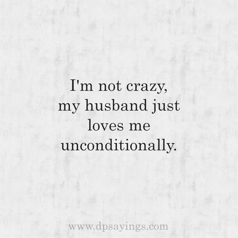 I Love My Husband Quotes And Sayings 28