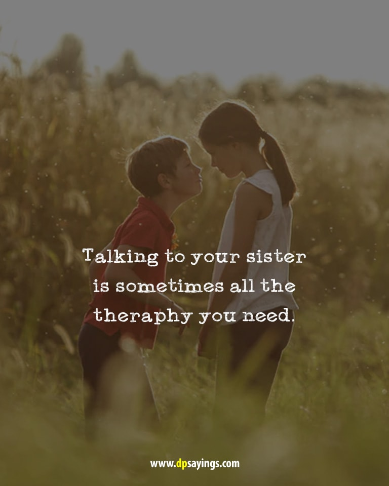 i love my sister quotes and sayings 12
