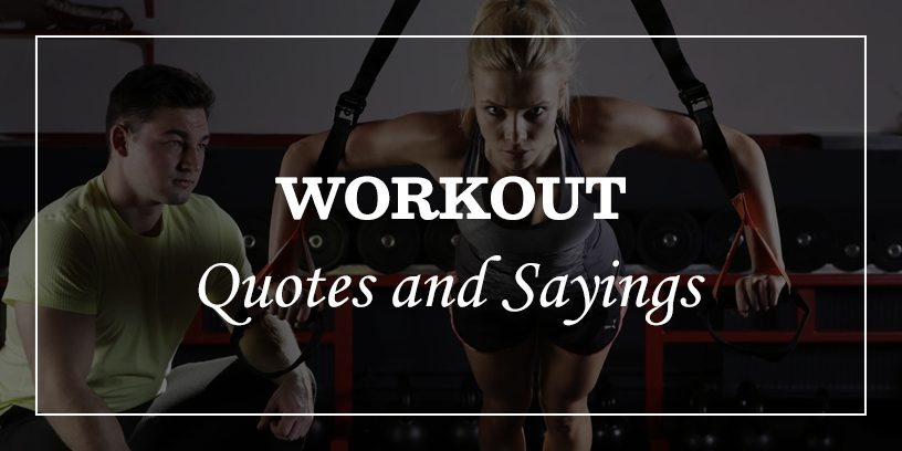 70 Inspirational Workout Quotes And Sayings To Make You Move Dp Sayings