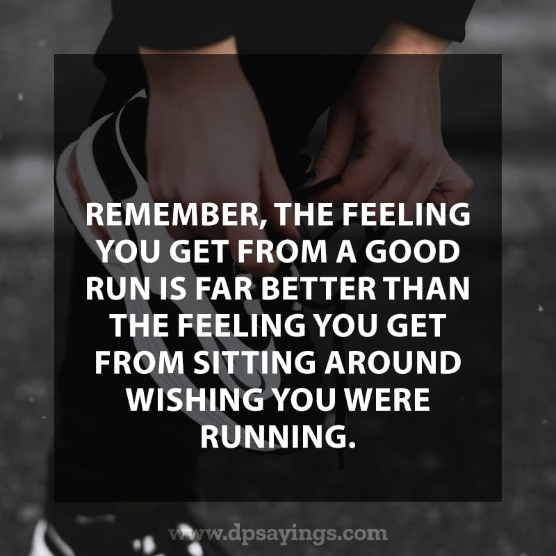Highly Inspiring Running Quotes Sayings With Images 44