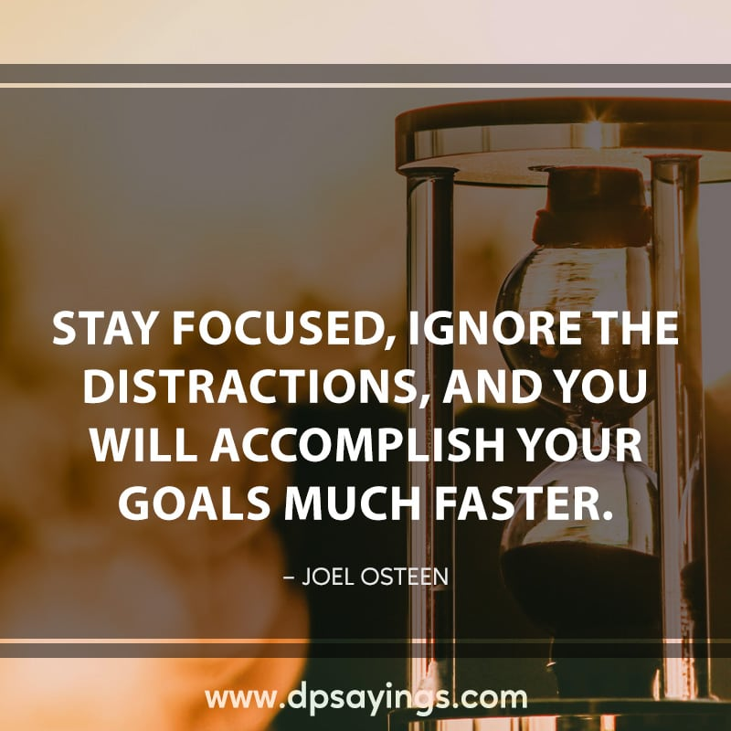 36 focus quotes and sayings