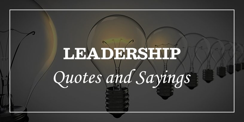 Inspirational Leadership Quotes And Sayings with image