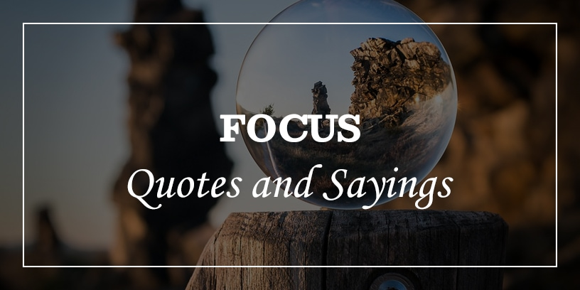 Featured Image for focus quotes and sayings