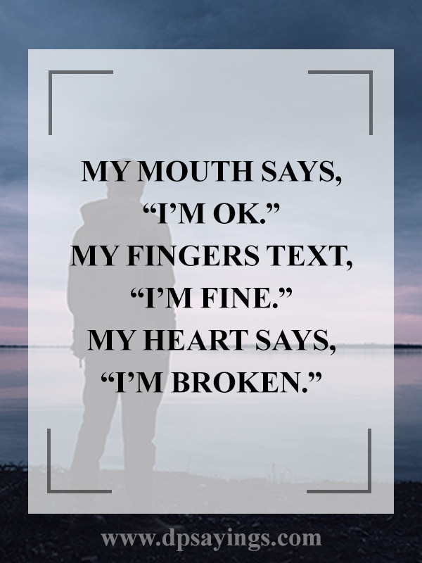 32 Broken Heart Quotes And Heartbroken Sayings