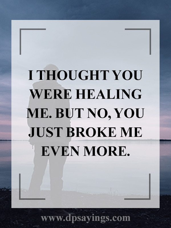 48 Broken Heart Quotes And Heartbroken Sayings