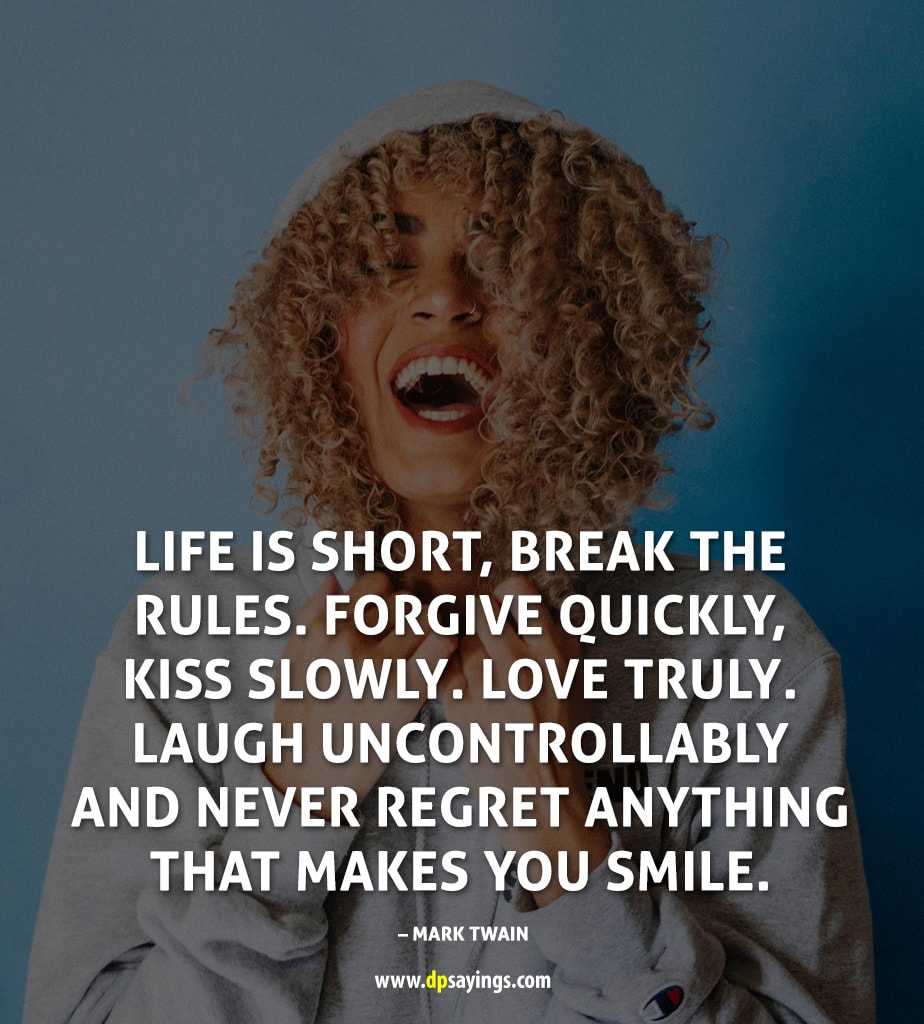 life is short smile quotes and sayings