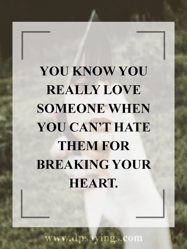 68 Broken Heart Quotes And Heartbroken Sayings