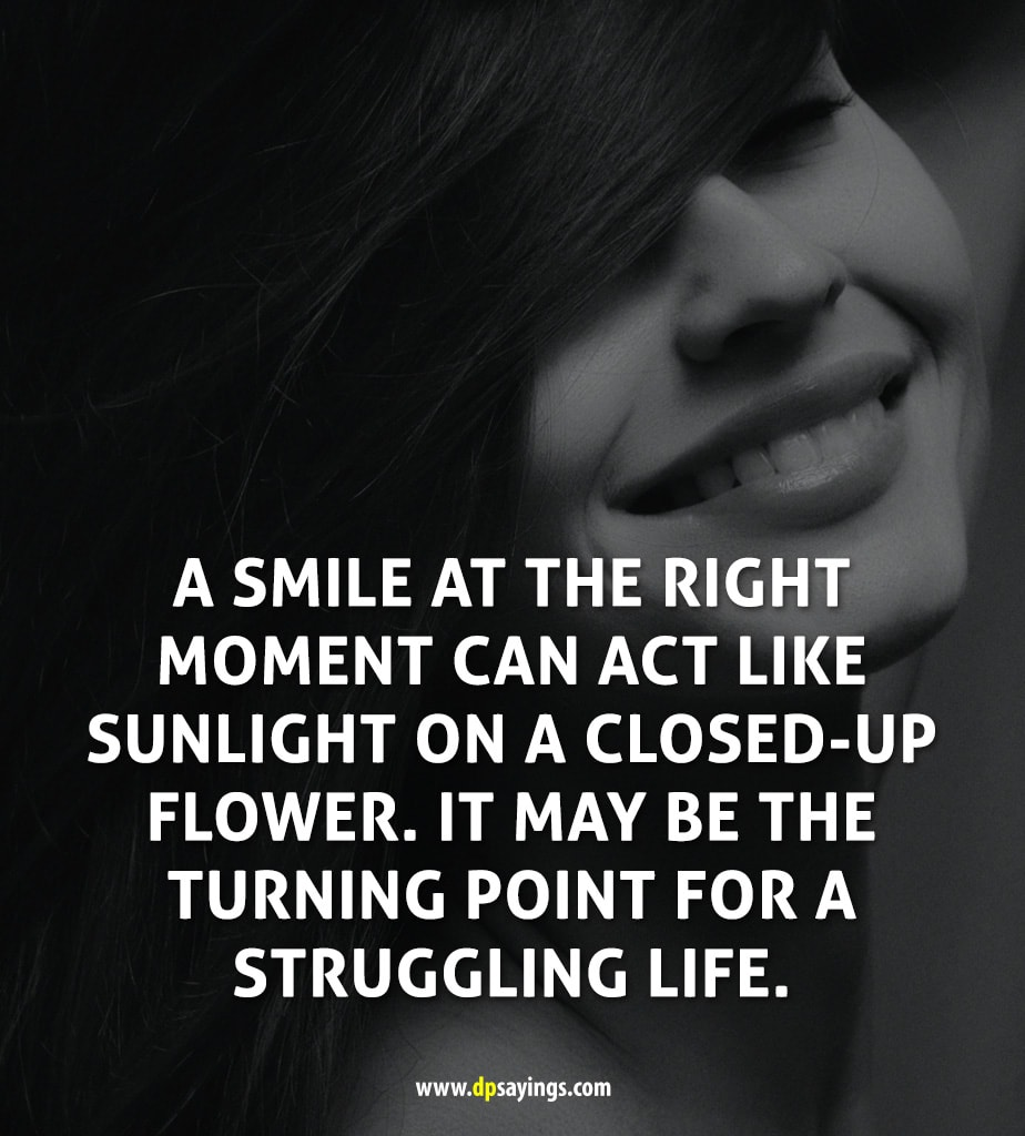 a smile at the right moment, smile quotes