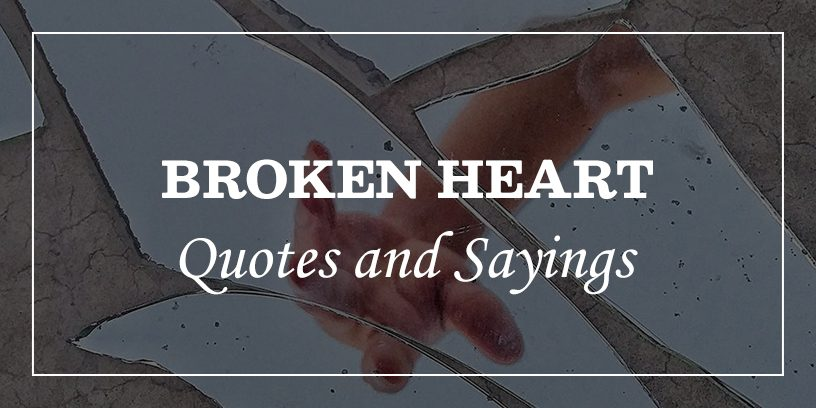 85 Highly Emotional Broken Heart Quotes And Heartbroken ...