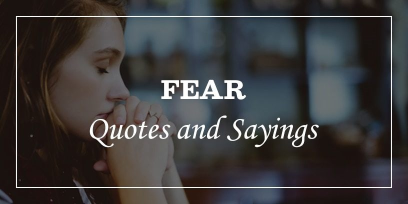 Featured Image for Inspirational fear quotes and sayings