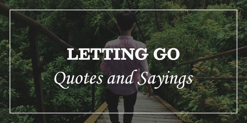 Featured Image for letting go and moving on quotes and sayings