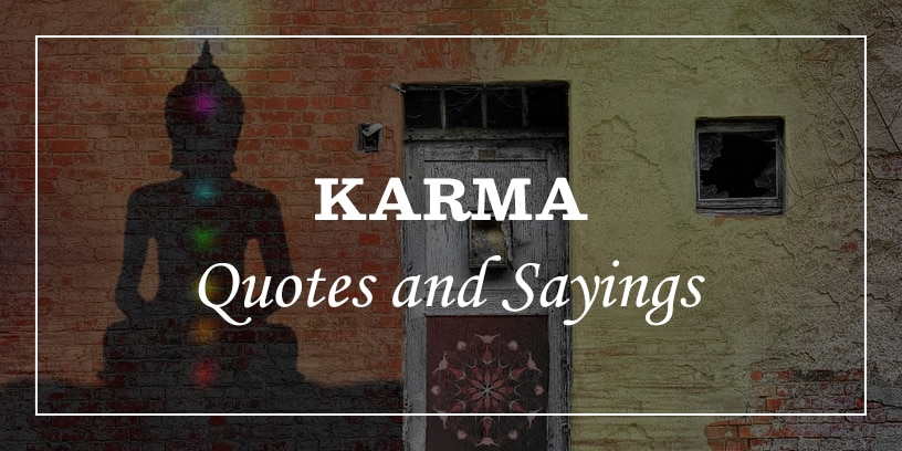 Featured Image For Karma Quotes and Sayings
