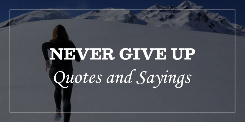 Featured Image for never give up quotes