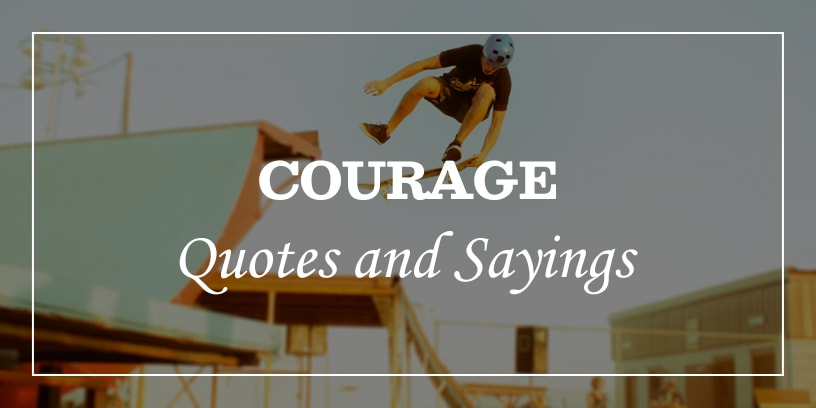 Featured image for courage quotes and sayings