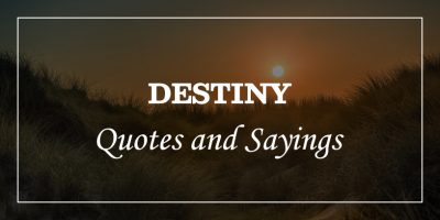 Featured_Image destiny quotes and sayings
