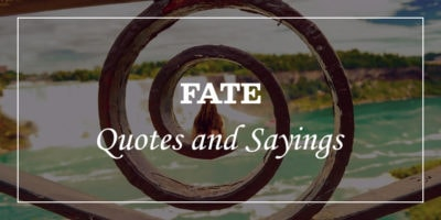 Featured Image for fate quotes and sayings