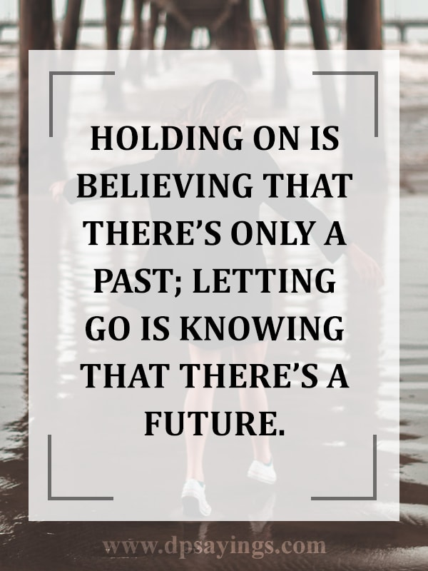 letting go quotes and sayings