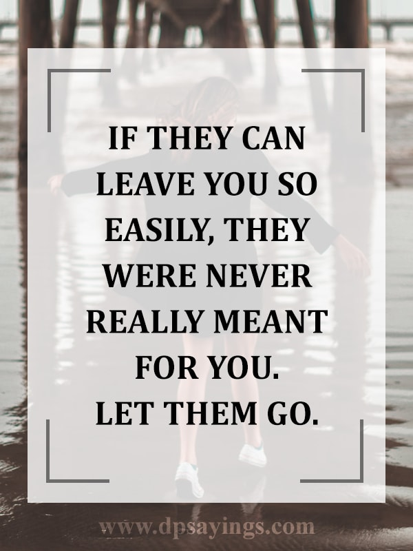 let them go and move on quotes and sayings