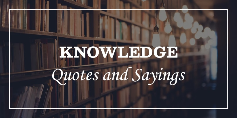 Featured Image for knowledge quotes and sayings