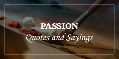 Featured Image for passion quotes and sayings
