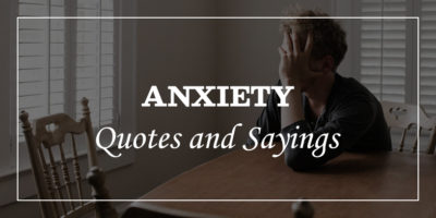 featured image for Inspirational Anxiety Quotes And Sayings