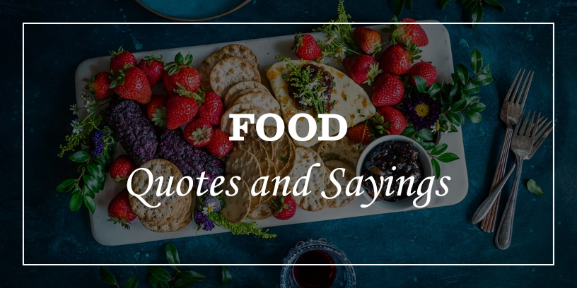 Featured Image for food quotes and sayings