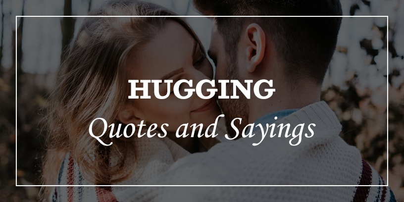 Featured Image for hugging quotes for him and her