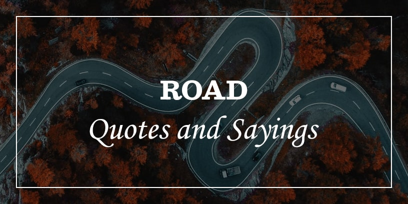 Featured Image for road quotes and sayings