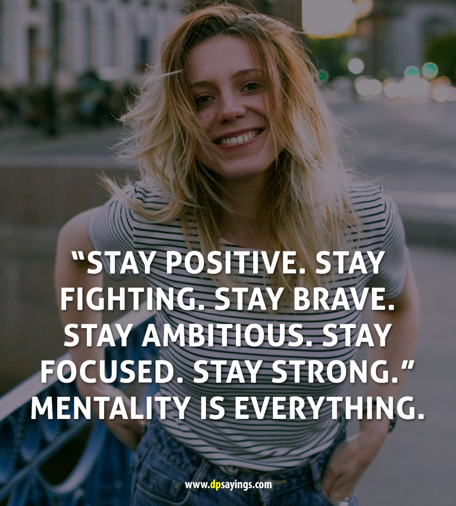 Stay positive and never give up quotes 12