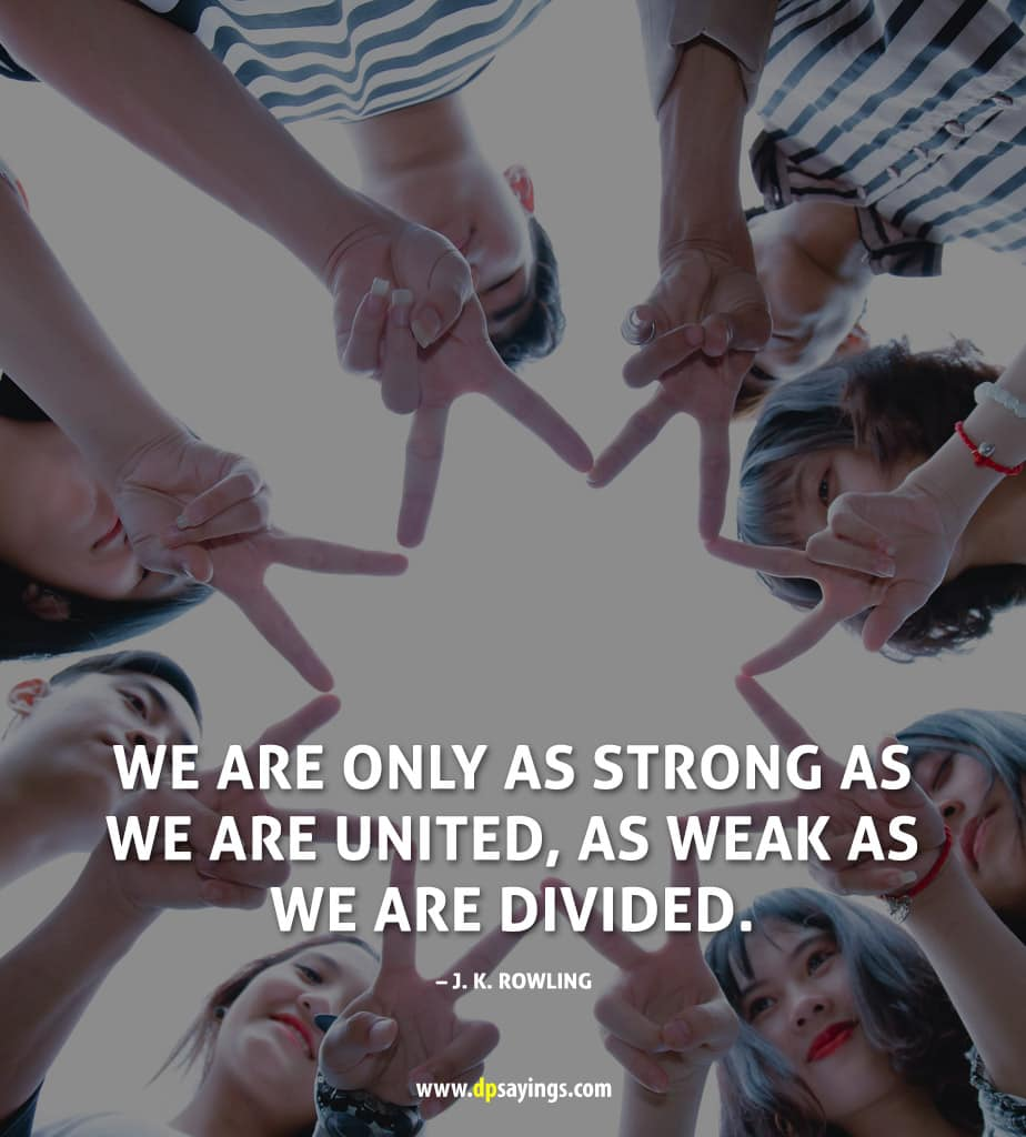 Unity is the strength