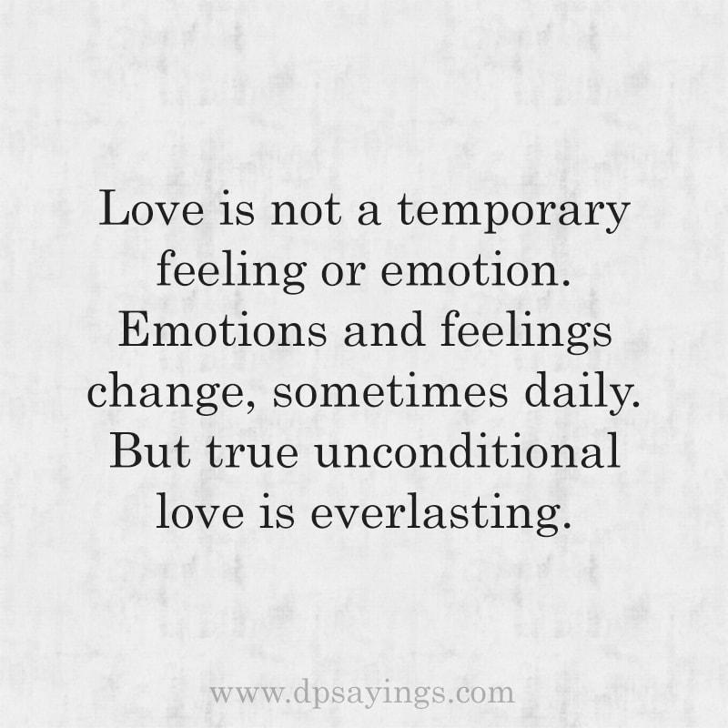 True unconditional love is everlasting.