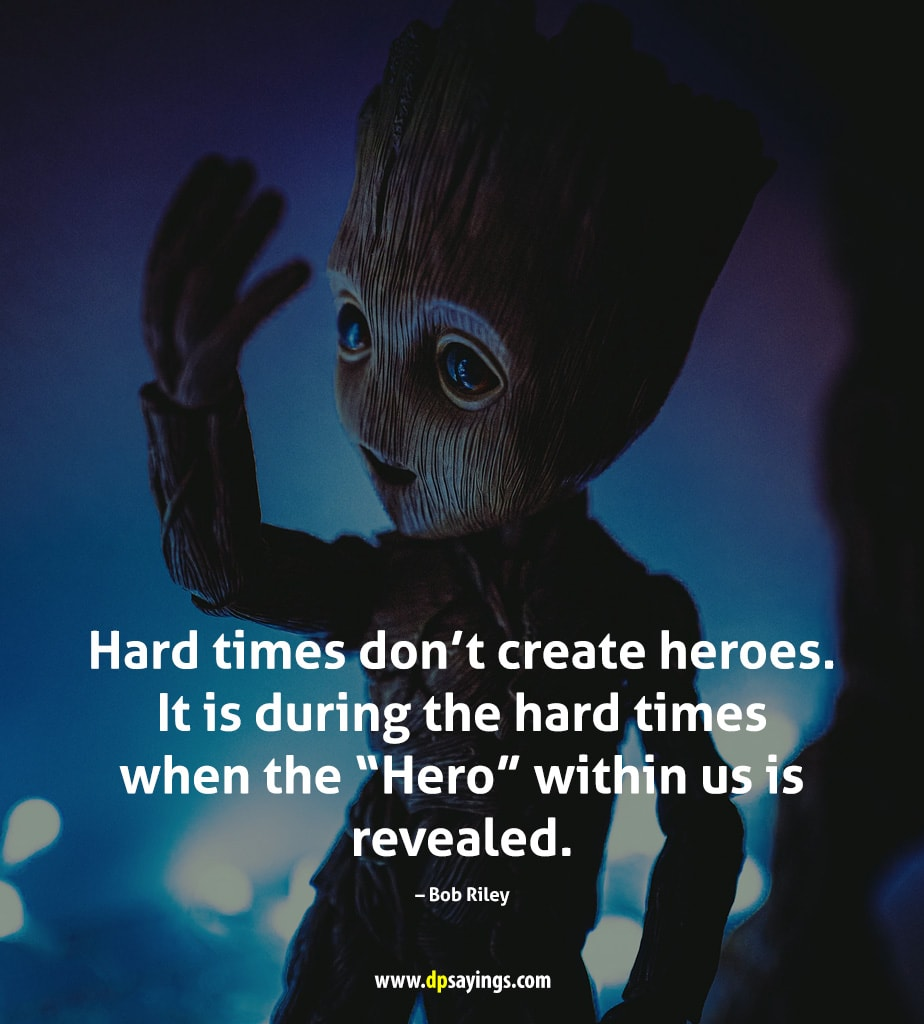 facing adversity quotes like a hero.