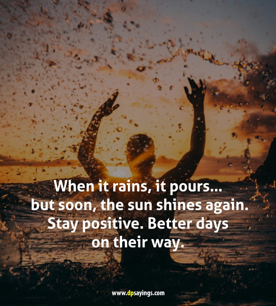 better days on their way quotes