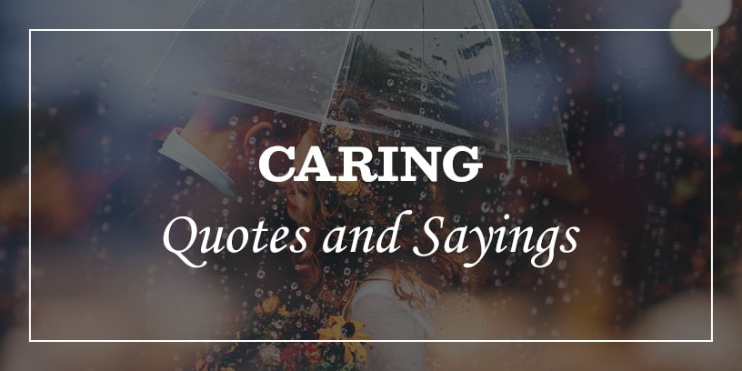 caring quotes for someone special