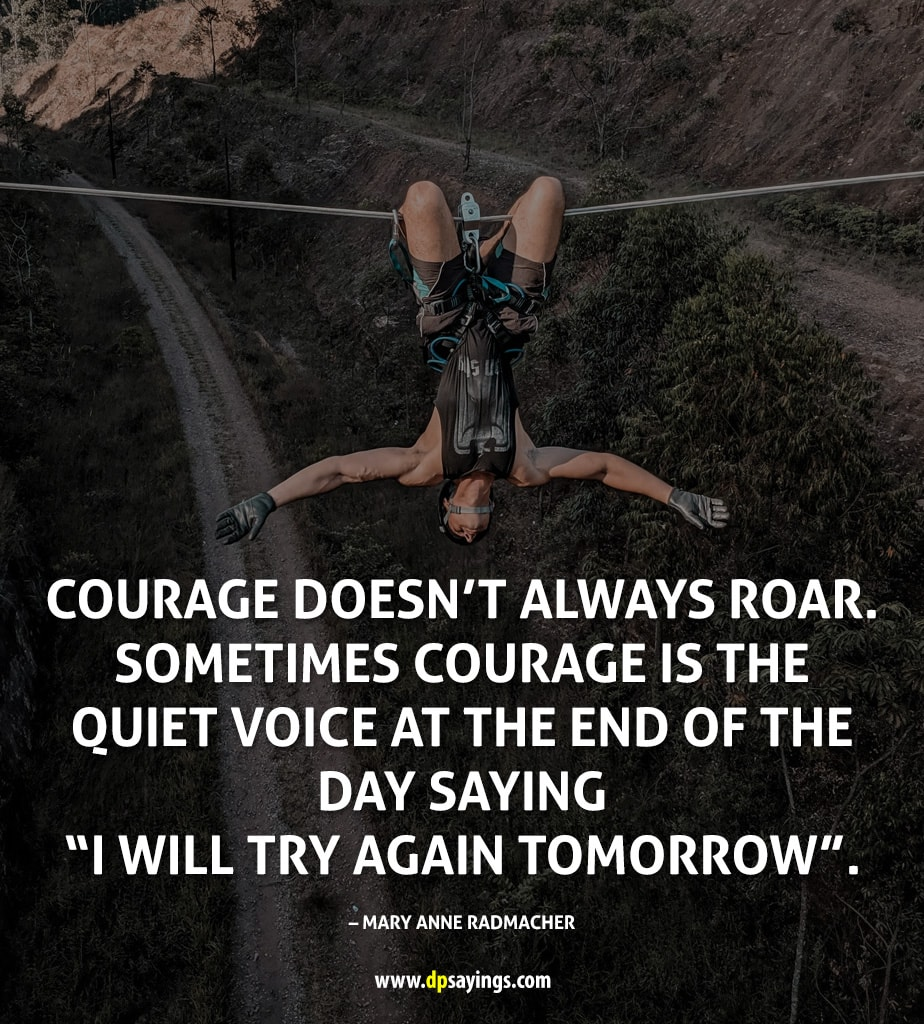 Inspirational Courage Quotes And Sayings