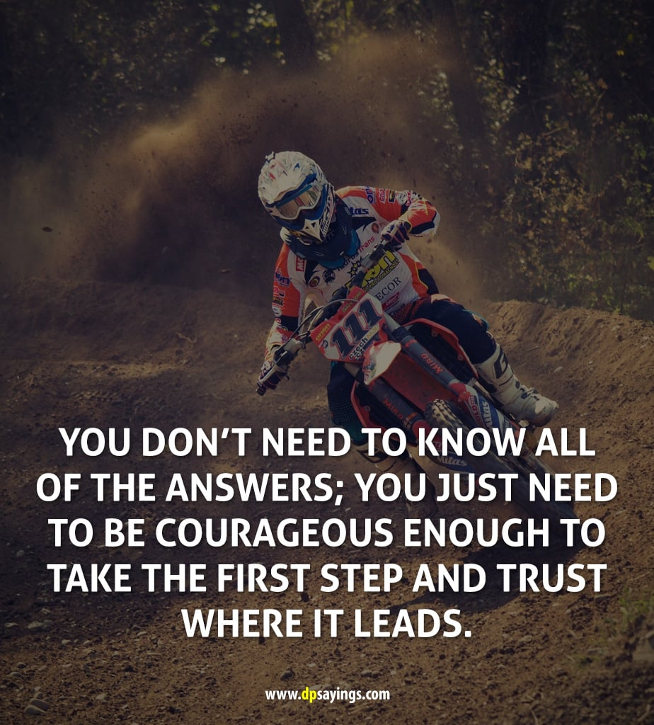 A quote on courage which tells be courageous