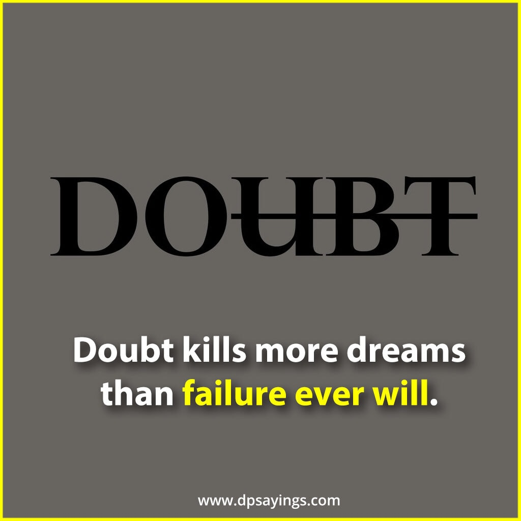 Inspirational dreams quotes to kill your doubts