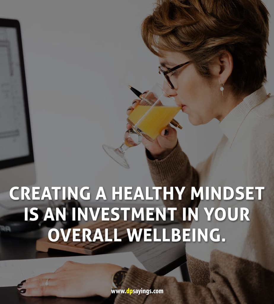 Health Quotes on create a healthy mindset