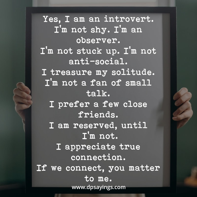 Introvert quotes and sayings ; Yes I am an introvert