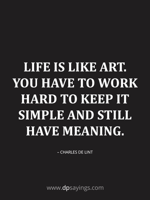 life is like art.
