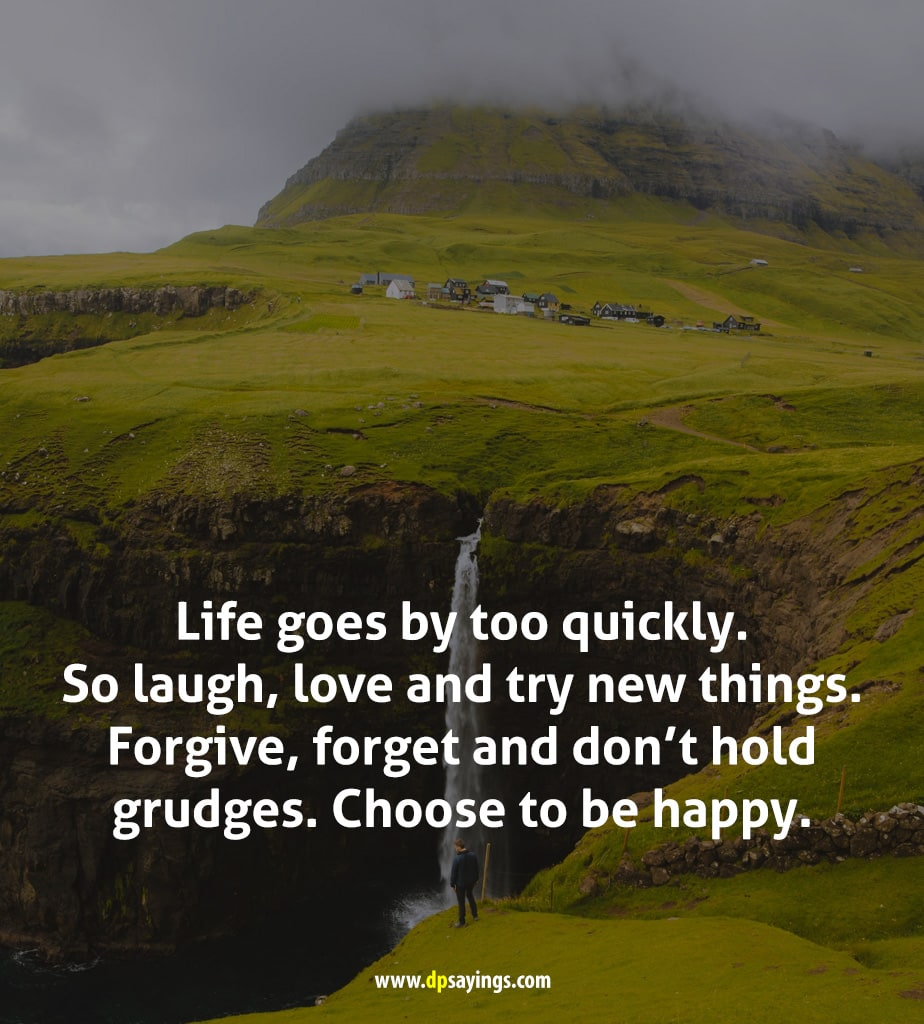 And life goes on quotes