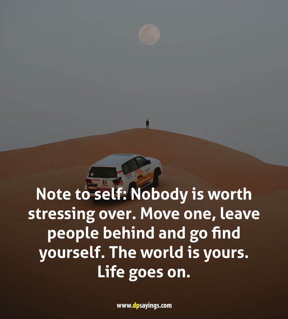 note to self life goes on.