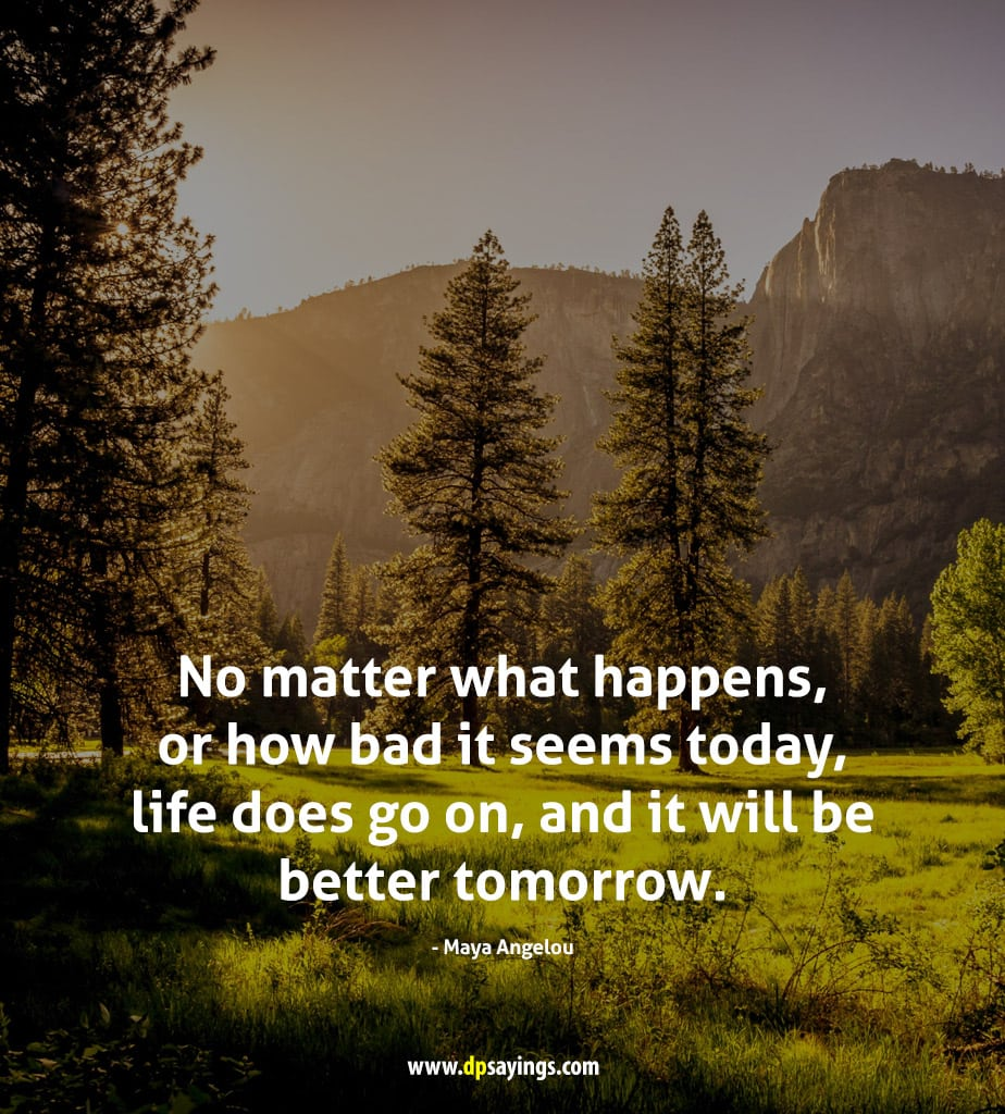 life always goes on and on quotes
