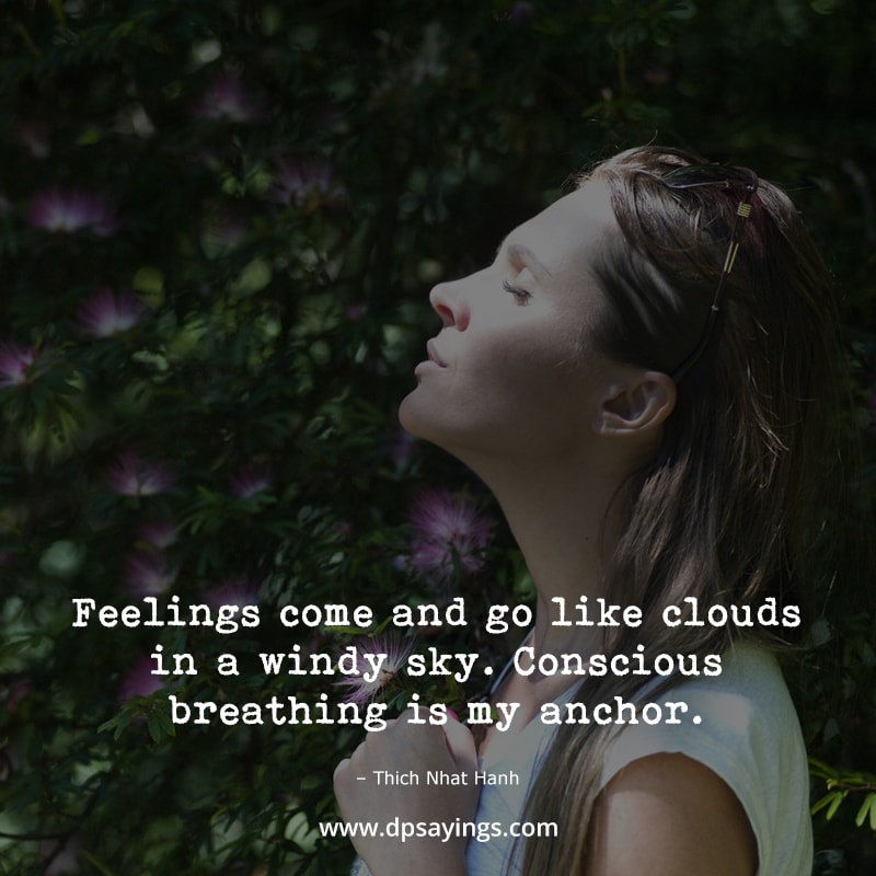 """Mindfulness quotes """"feelings come and go like clouds..."""""""