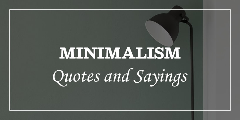 minimalism quotes and sayings